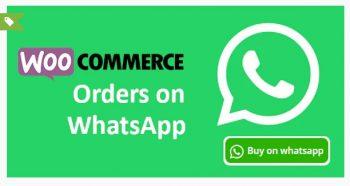 Woocommerce Orders on WhatsApp