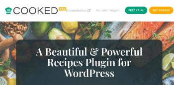 Cooked Pro - A Beautiful & Powerful Recipe Plugin for WordPress