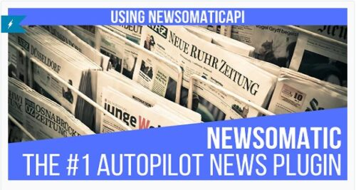 Newsomatic - Automatic News Post Generator