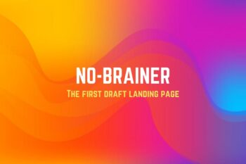 No Brainer - The First Draft Landing Page